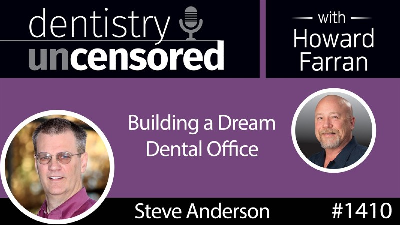 Dentistry Uncensored with Howard Farran Podcast