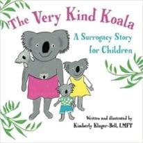 The Very Kind Koala: A Surrogacy Story for Children