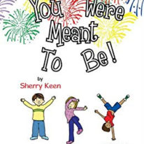 You were meant to be!