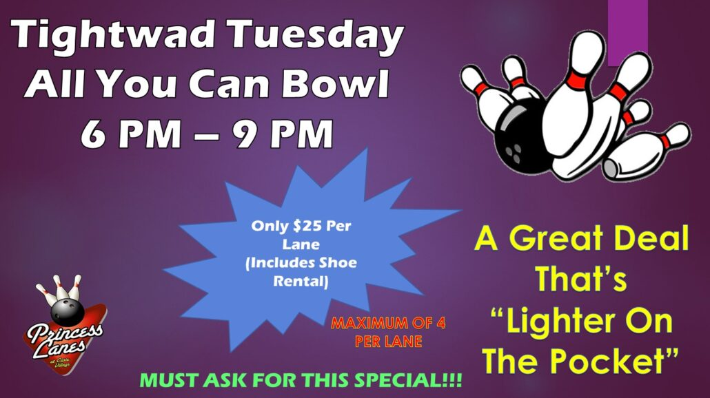 Tightwad Tuesday All You Can Bowl