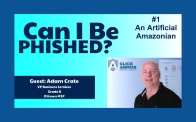 """Announcing the """"Can I Be Phished?"""" podcast – unboxing the most common attacks!"""