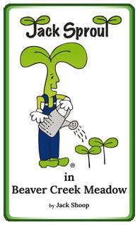 Jack Sprout in Beaver Creek Meadow – Paperback