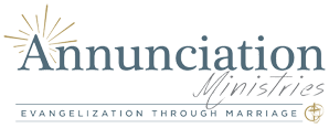 Annunciation Ministries - Strengthening the vocation of marriage through consultation, training, events and resources for dioceses, parishes and married couples.