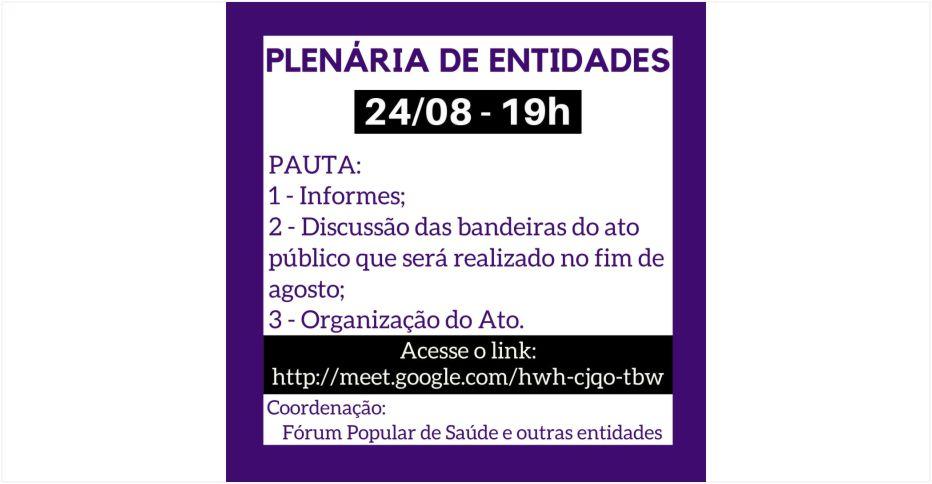 PLENÁRIA DE ENTIDADES – 24/08 – 19H