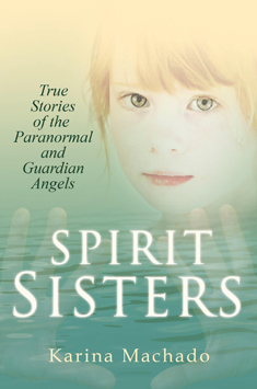 spirit sisters by Karina Machado UK cover