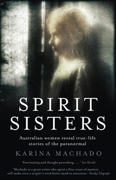 spirit sisters by Karina Machado 2011 cover