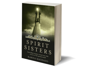Spirit Sisters by Karina Machado