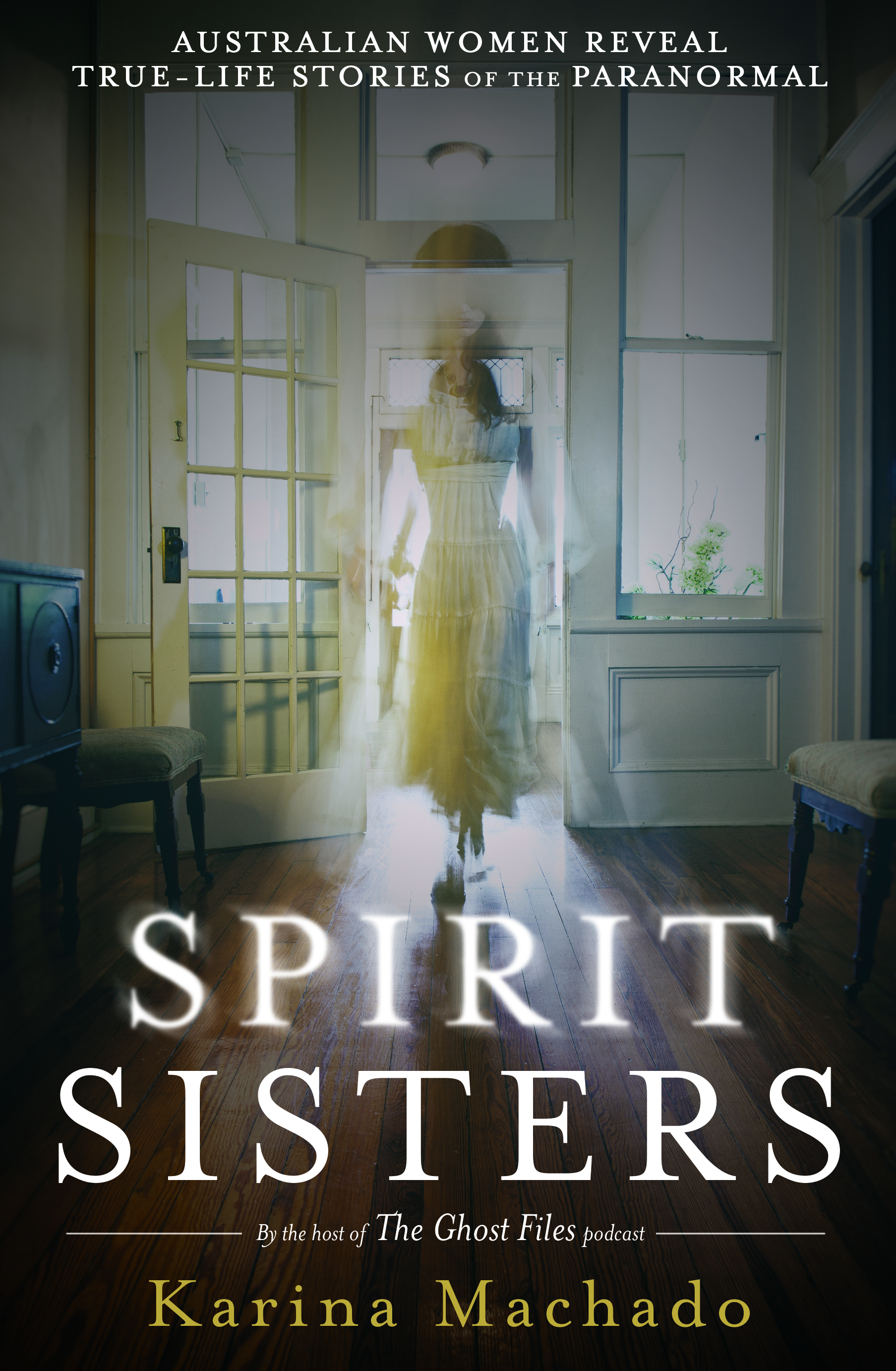 spirit sisters by Karina machado original 2009 cover
