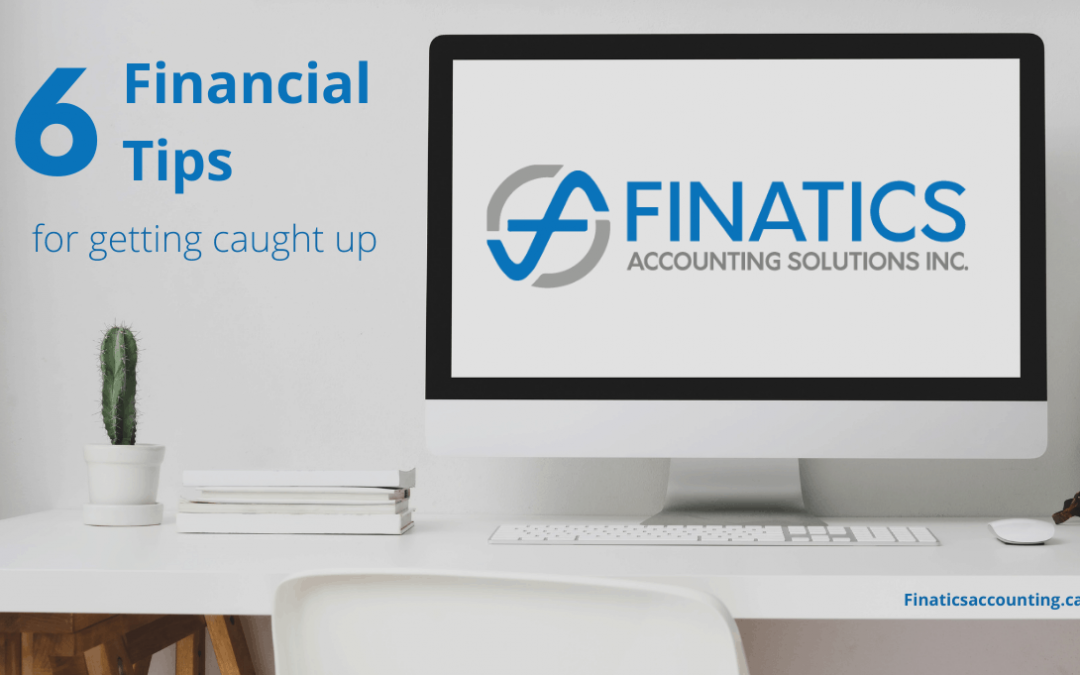 6 Financial tips for getting caught up