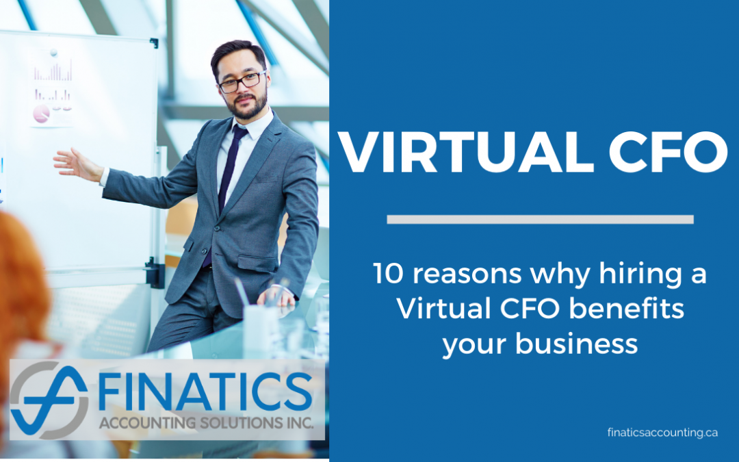 10 reasons why hiring a Virtual CFO benefits your business