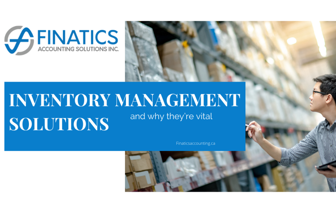 Inventory management solutions and why they're vital
