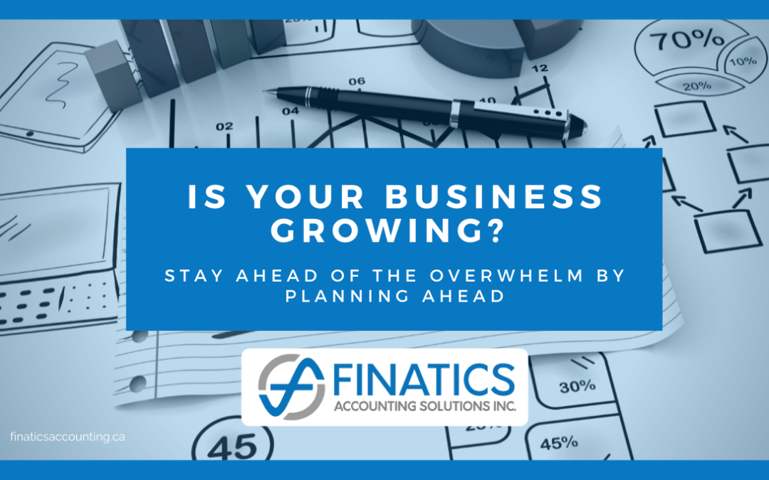 Staying ahead of growth overwhelm by planning ahead