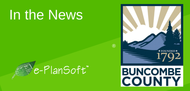 Buncombe County, North Carolina Improves Plan Review Process to Support Community Growth with e-PlanREVIEW®