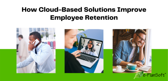 How Cloud-Based Solutions Improve Employee Retention
