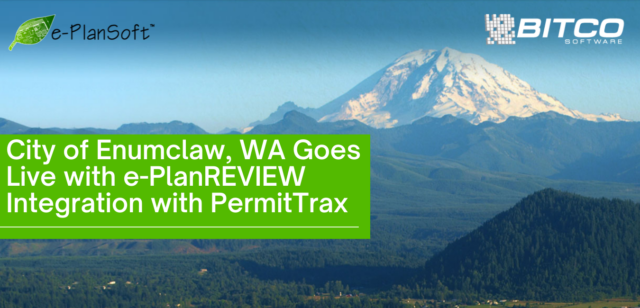City of Enumclaw, WA Goes Live with e-PlanREVIEW Integration with PermitTrax