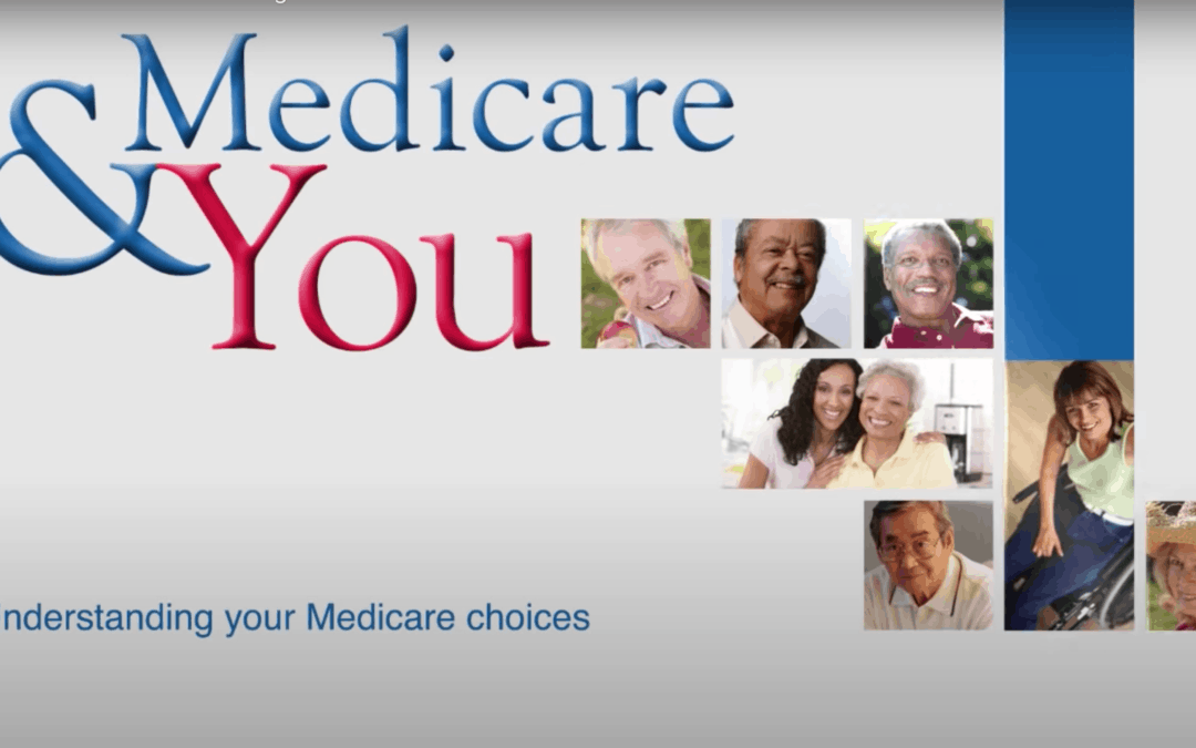 Understanding your Medicare Choices