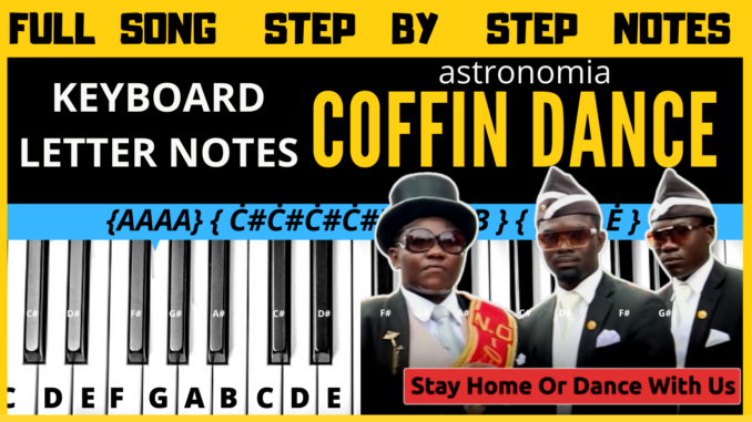 Coffin Dance Meme Song Easy Keyboard Piano Notes Mj Music Notes The music notes below are good for flute, recorder, piano, piccolo, oboe. coffin dance meme song easy keyboard