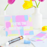 #ProperPrintables \\ Pastel Printable Mother's Day Card