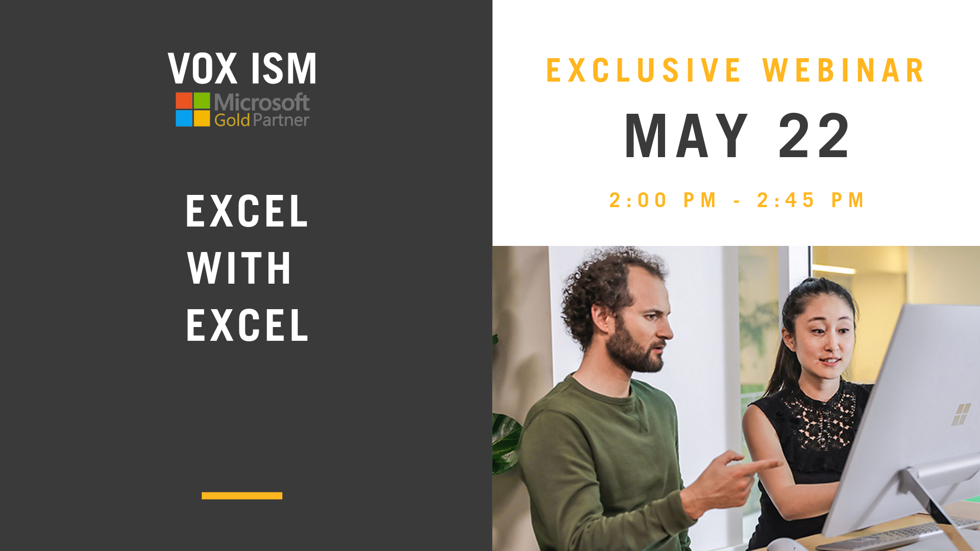 Excel with Excel – May 22 – Webinar