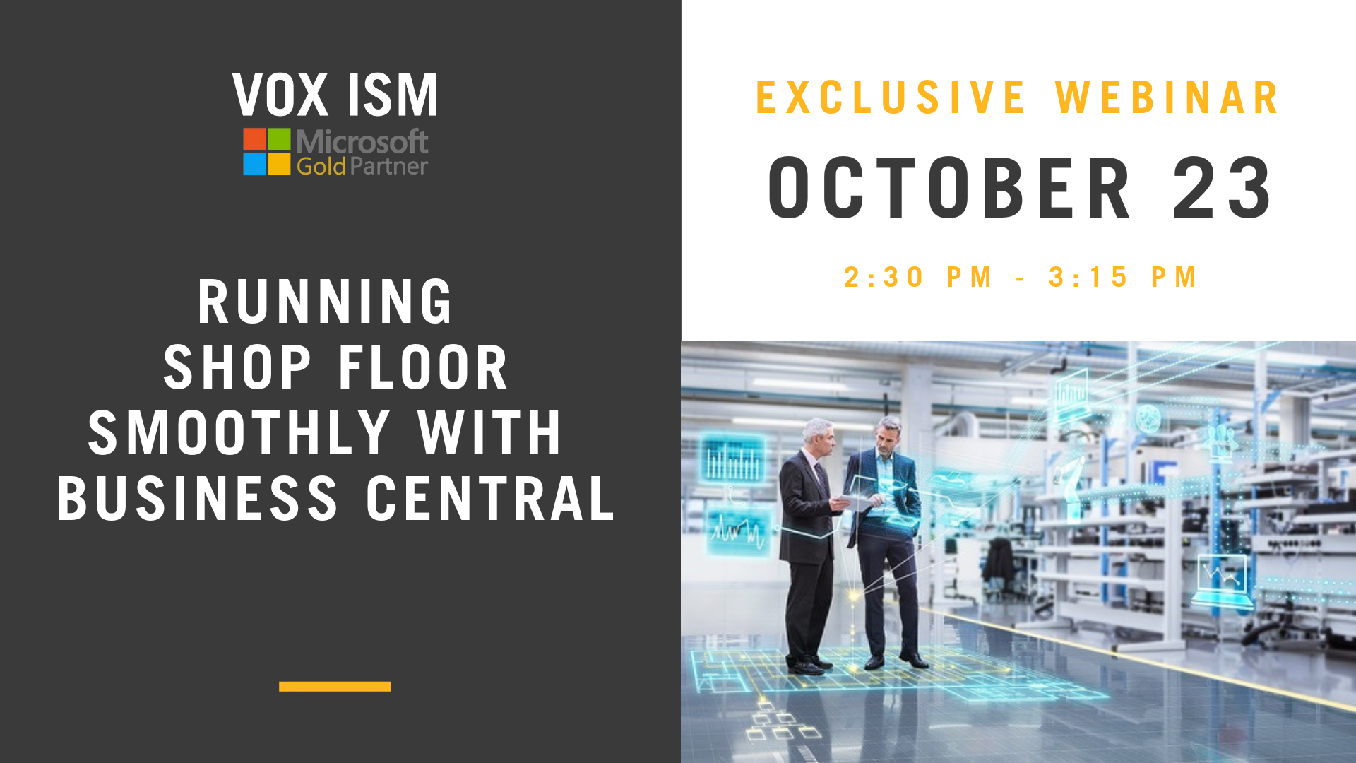 Running the Shop Floor Smoothly with Business Central - October 23 - Webinar - VOX ISM