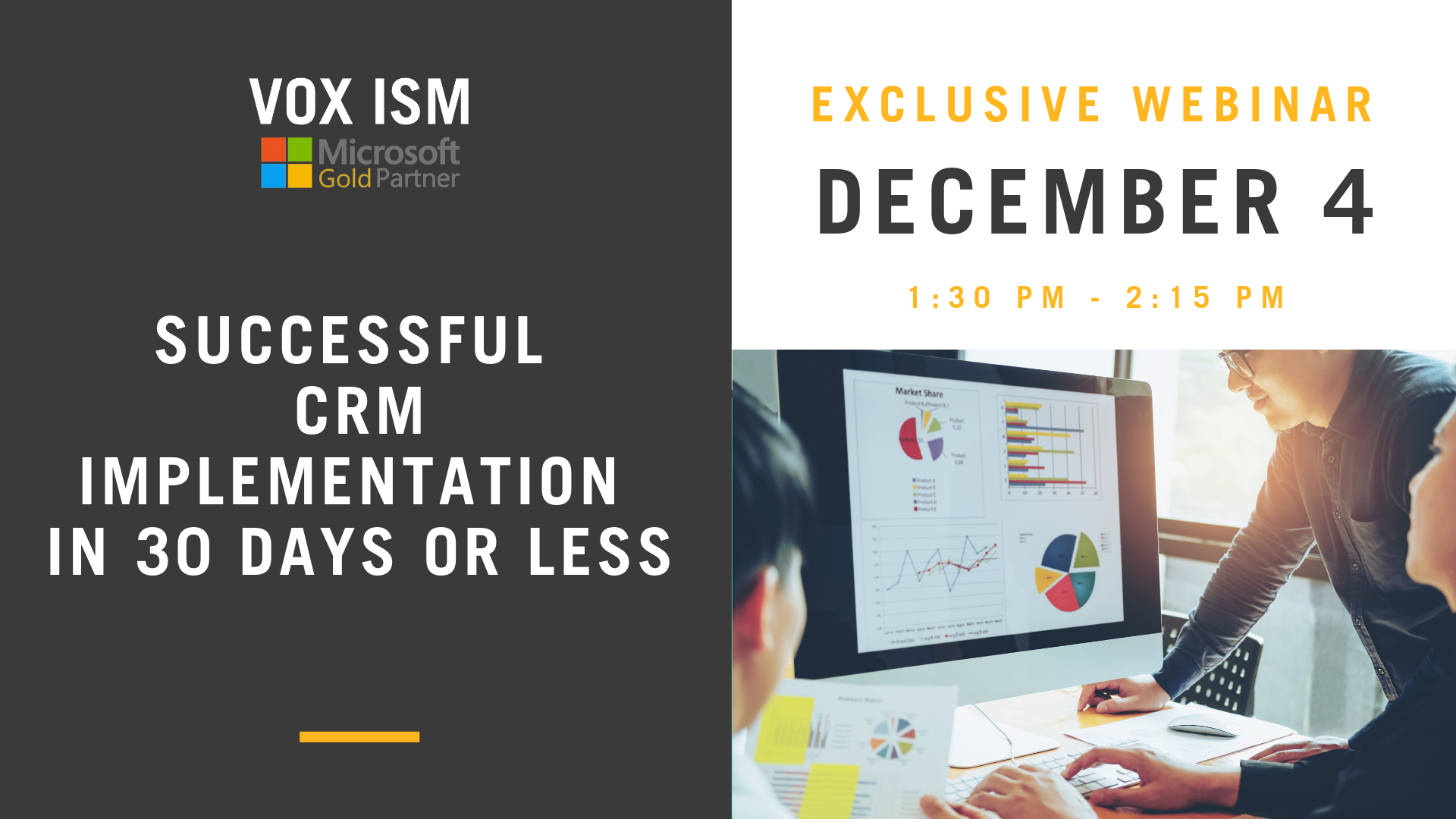 Successful CRM Implementation in 30 days or less - December 4 - Webinar - VOX ISM