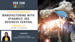 Manufacturing with Dynamics 365 Business Central - January 30 - Webinar