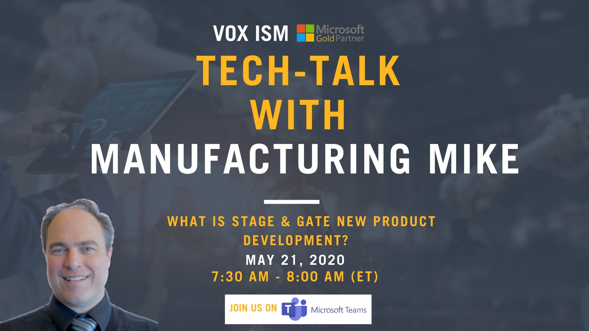 Tech-Talk with Manufacturing Mike – May 21 – Webinar