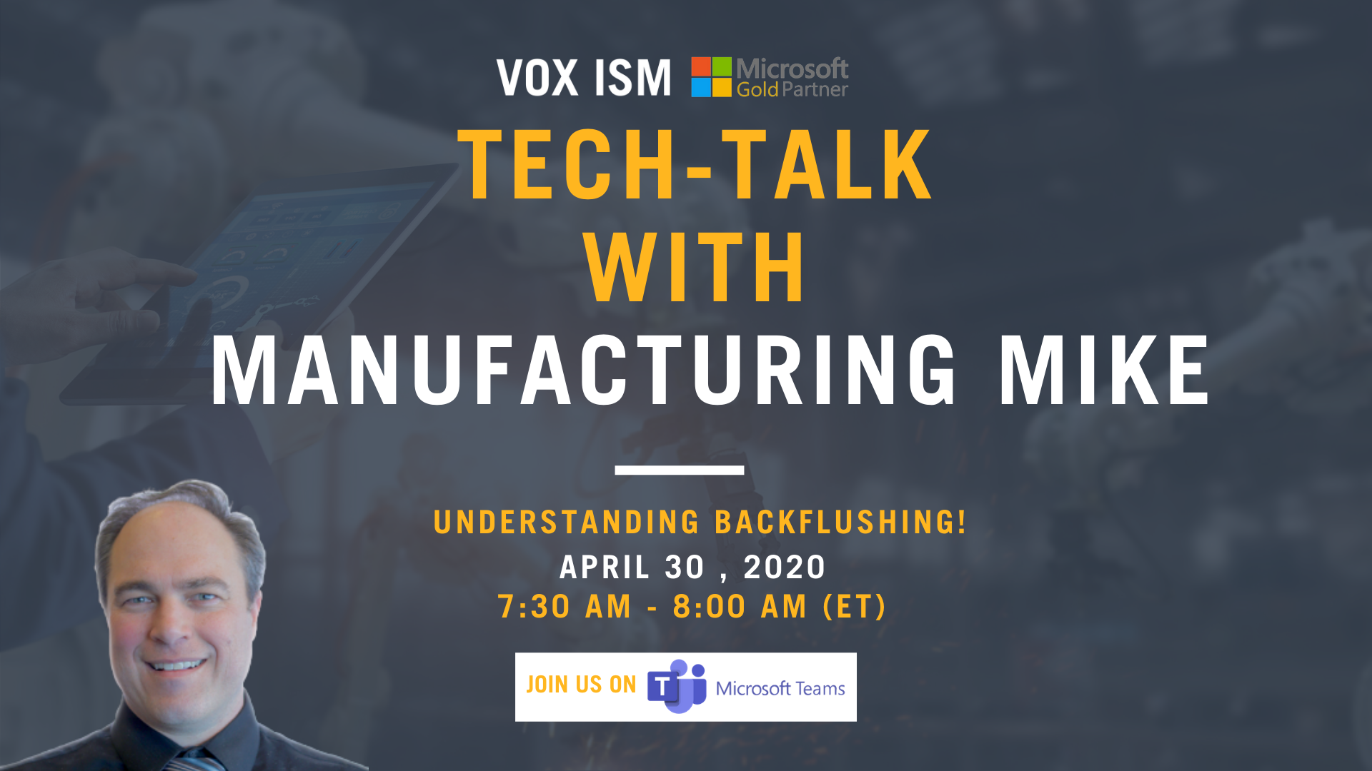 Tech-Talk with Manufacturing Mike_VOX ISM