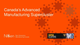 Advanced Manufacturing Supercluster Membership Advantages