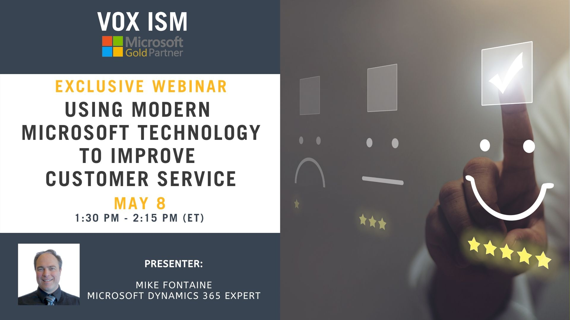 Using Modern Microsoft Technology to Improve Customer Service - May 8 - Webinar VOX ISM