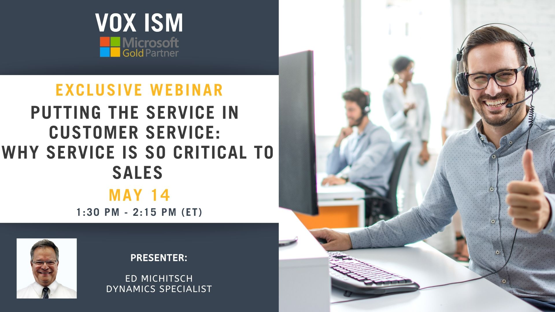 Putting the SERVICE in Customer Service: Why Service is so Critical to Sales - May 14 - Webinar VOX ISM