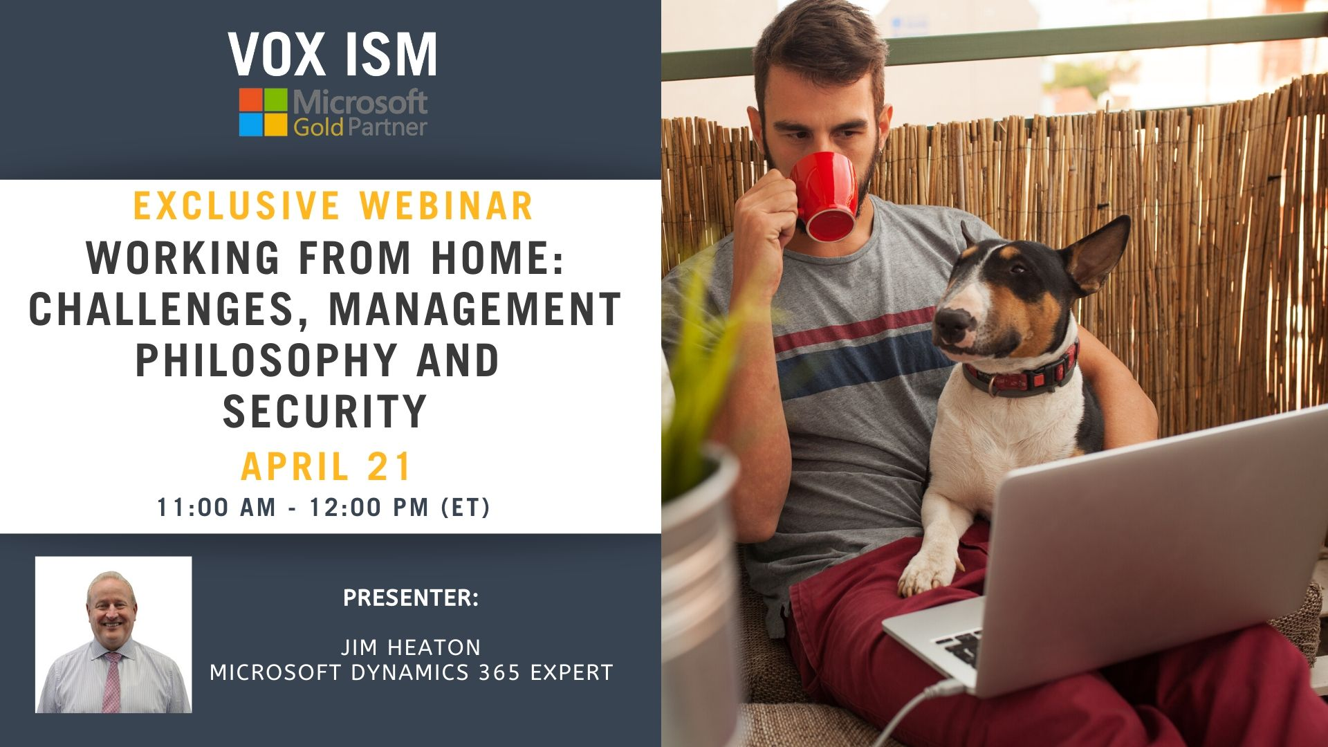 Working from Home: Challenges, Management Philosophy and Security - April 21 - Webinar_VOX ISM