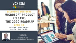 Microsoft Product Release: The 2020 Roadmap - April 22 - Morning Webinar_VOX ISM