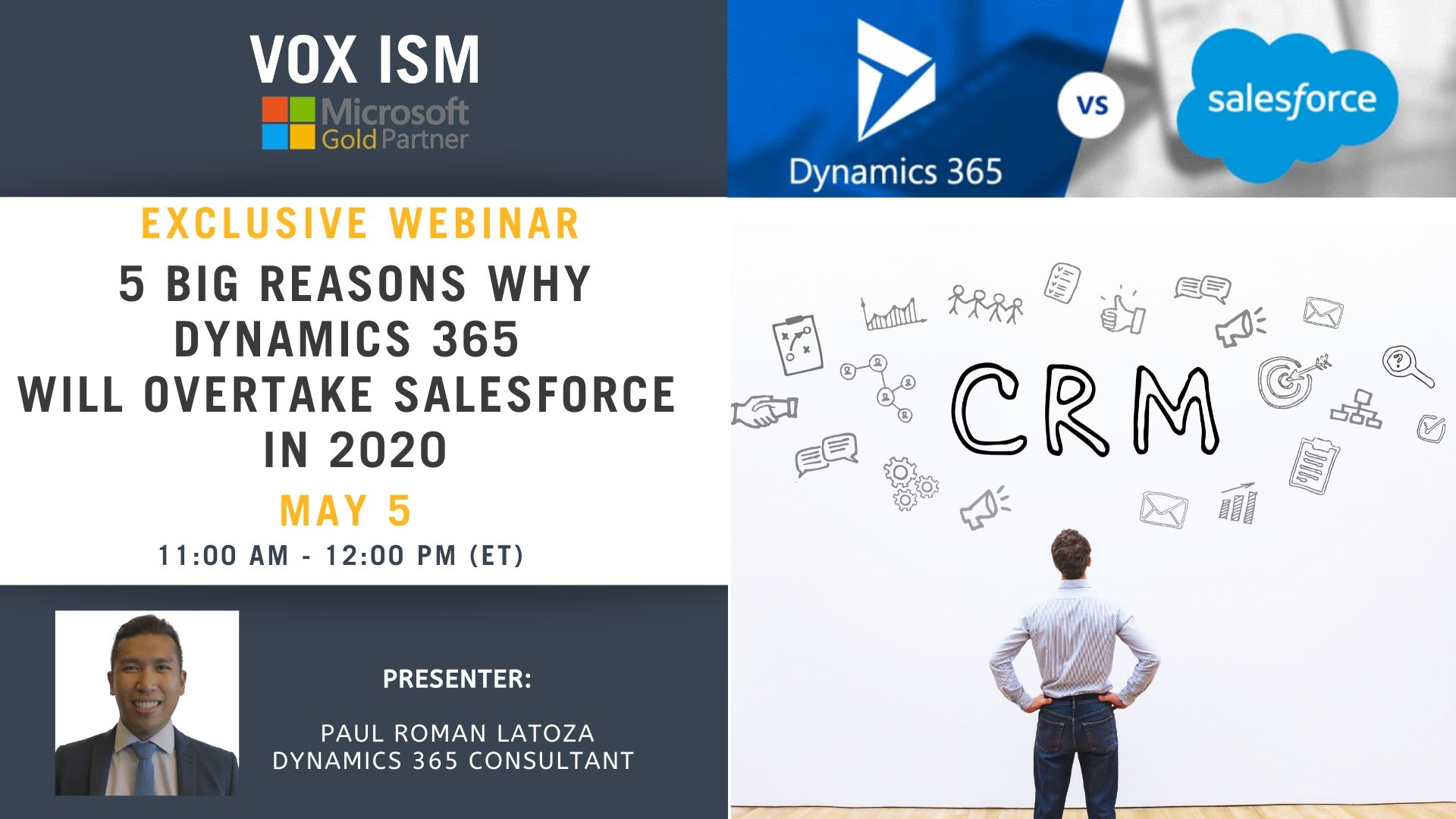 5 Big Reasons Why Dynamics 365 will overtake Salesforce in 2020 - May 5 - Webinar VOX ISM