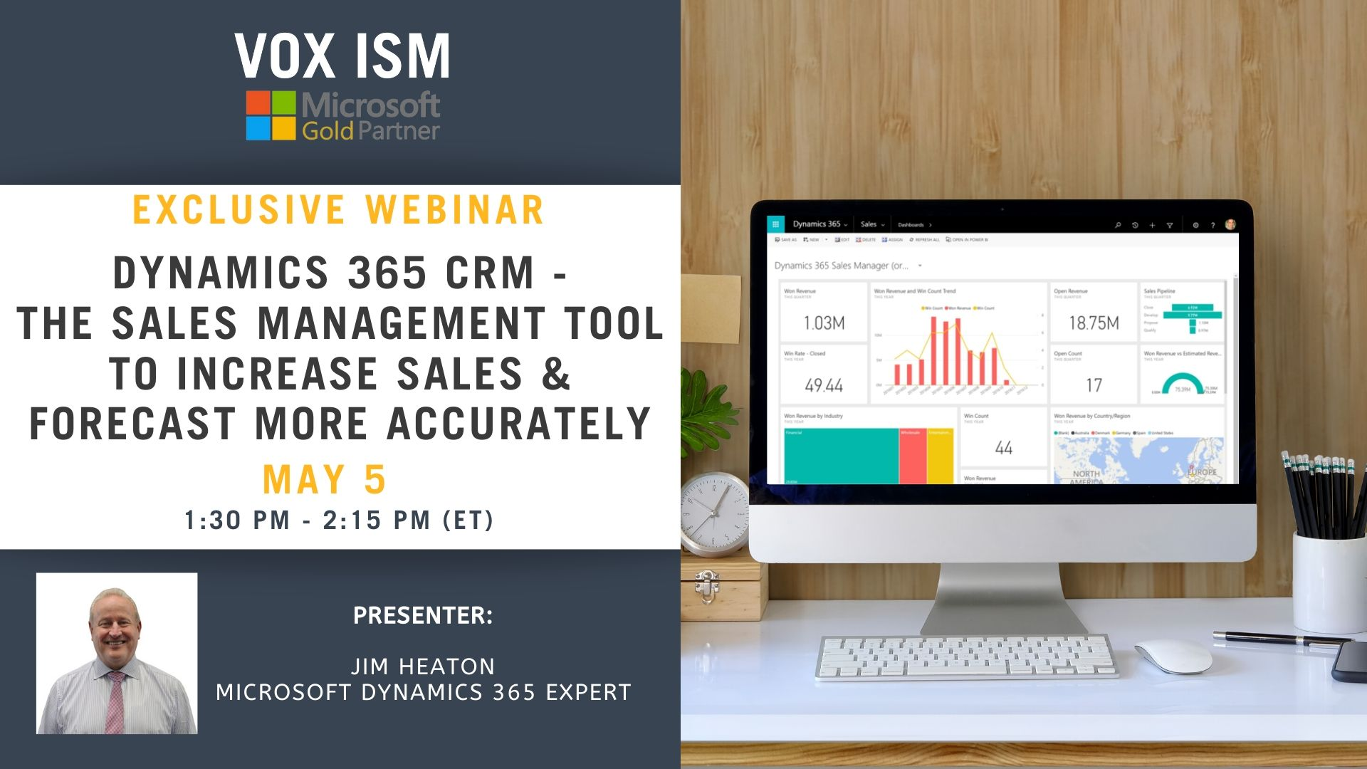 CRM - The Sales Management Tool to Increase Sales & Forecast More Accurately - May 5 - Webinar VOX ISM