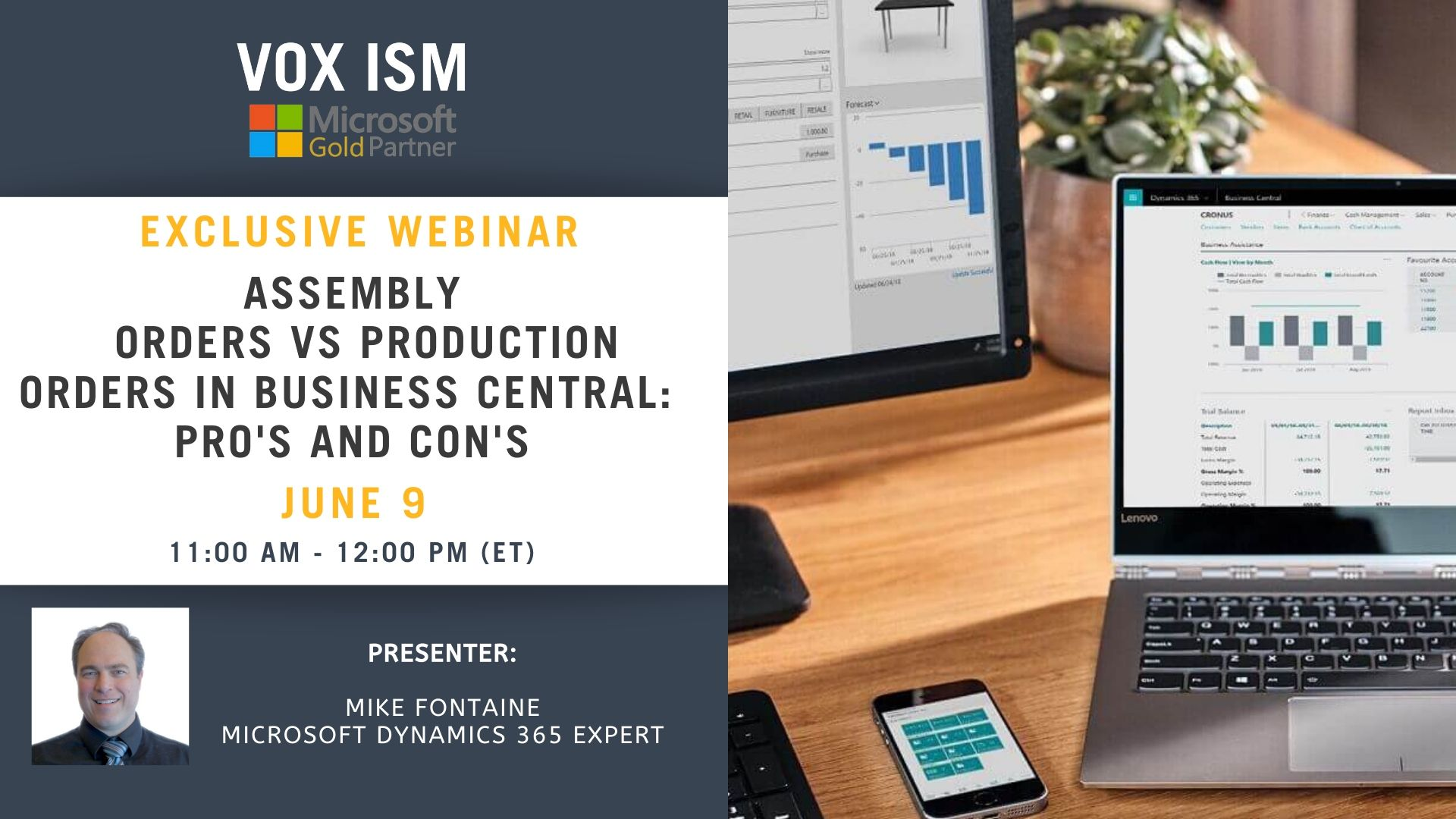 Assembly Orders vs Production Orders in Business Central: Pro's and Con's - June 9 - Webinar VOX ISM
