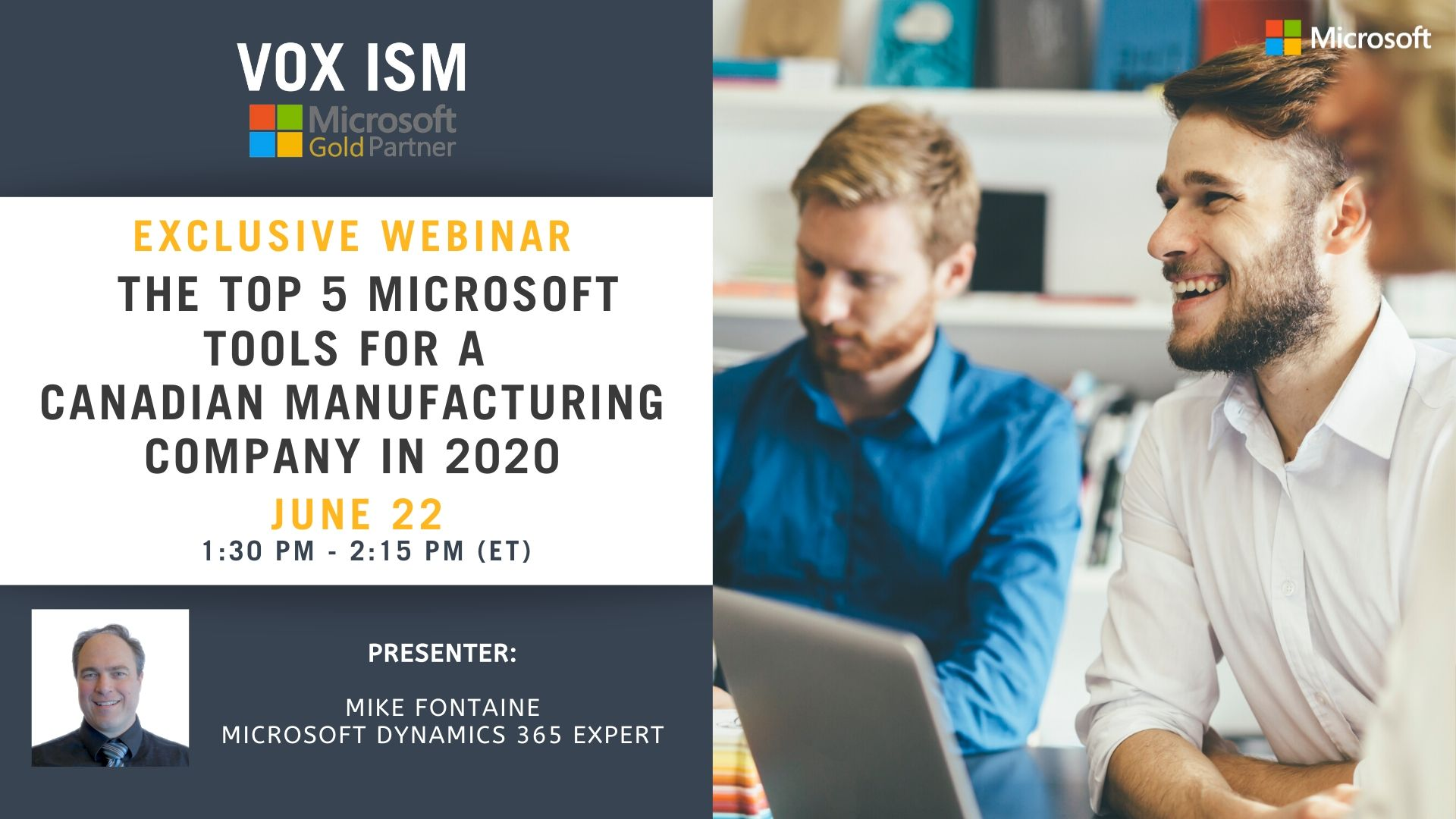 The Top 5 Microsoft Tools for a Canadian Manufacturing company in 2020 - June 22 - Webinar