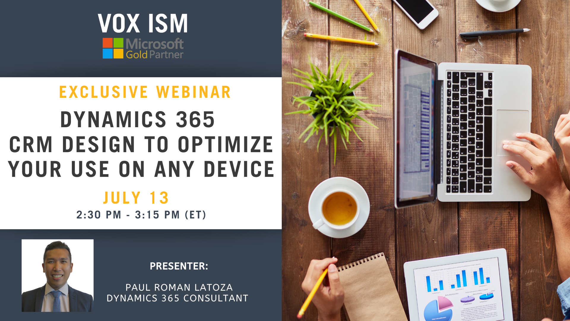 Dynamics 365 CRM design to optimize your use on any device - July 13 - Webinar VOX ISM