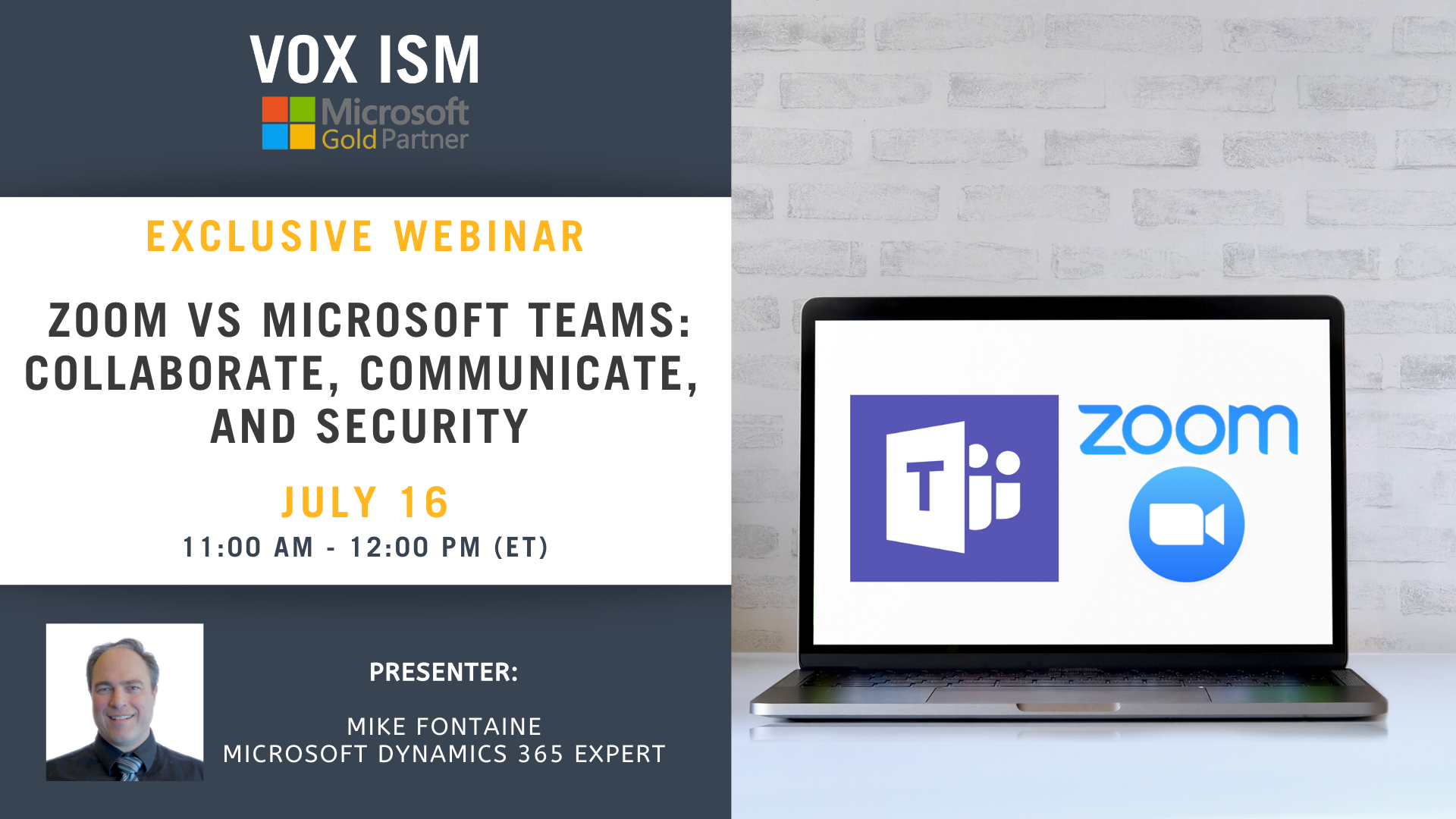 Zoom vs. Microsoft TEAMS, Collaborate, Communicate, & Security - July 16 - Webinar VOX ISM