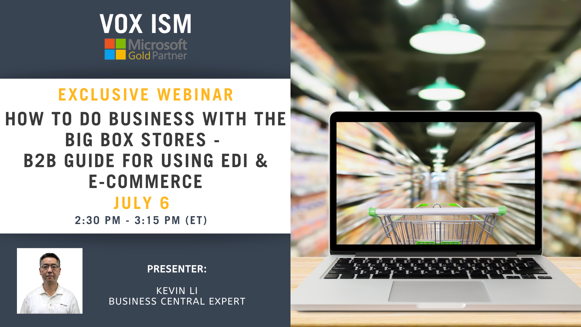 How to do business with the big box stores - B2B Guide for Using EDI & e-Commerce - July 6 - Webinar - VOX ISM