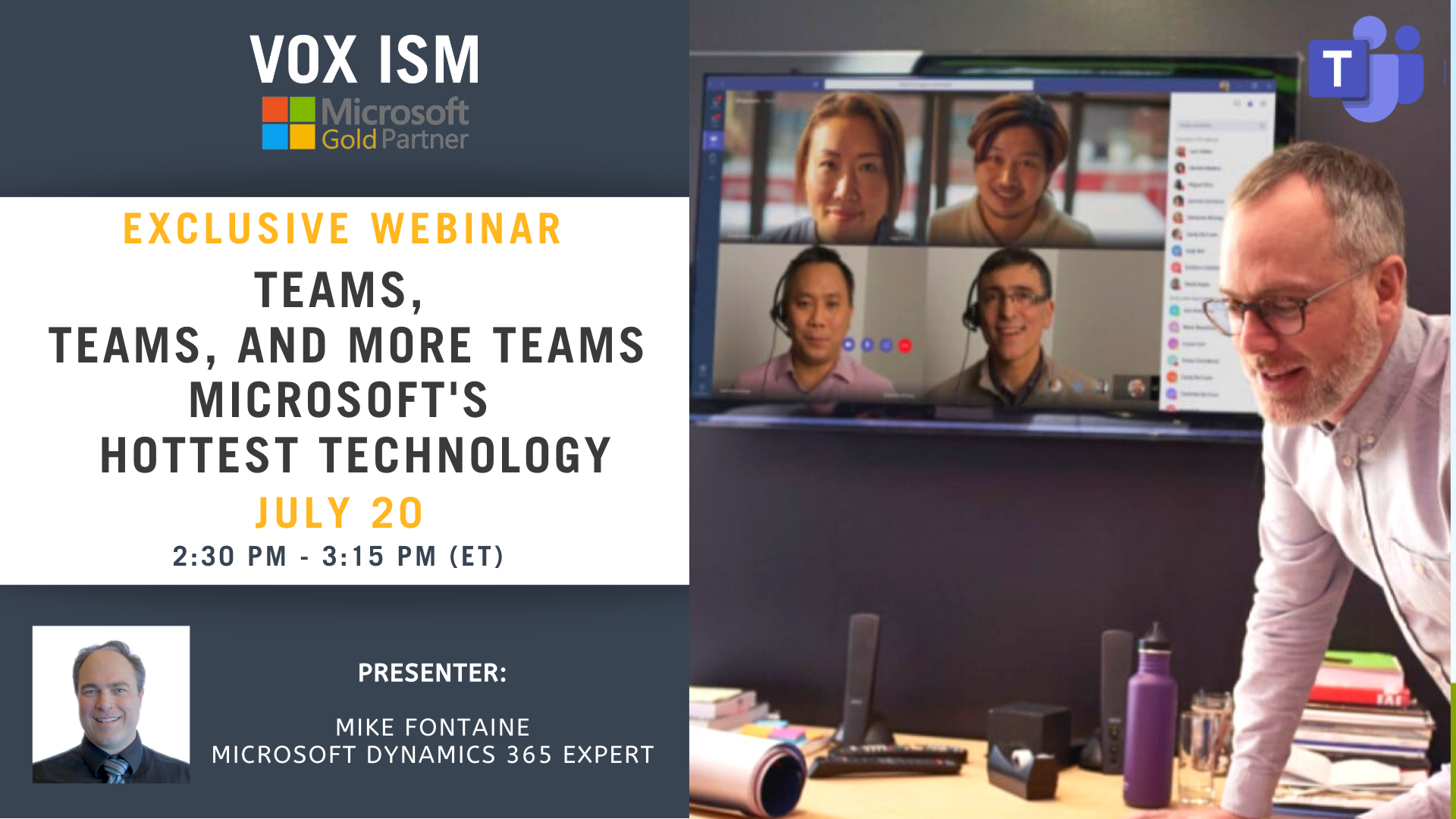TEAMS, TEAMS, & more TEAMS Microsoft's Hottest Technology - July 20 - Webinar VOX ISM