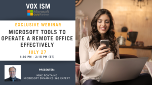 Microsoft Tools to Operate a Remote Office Effectively - July 27 - Webinar VOX ISM