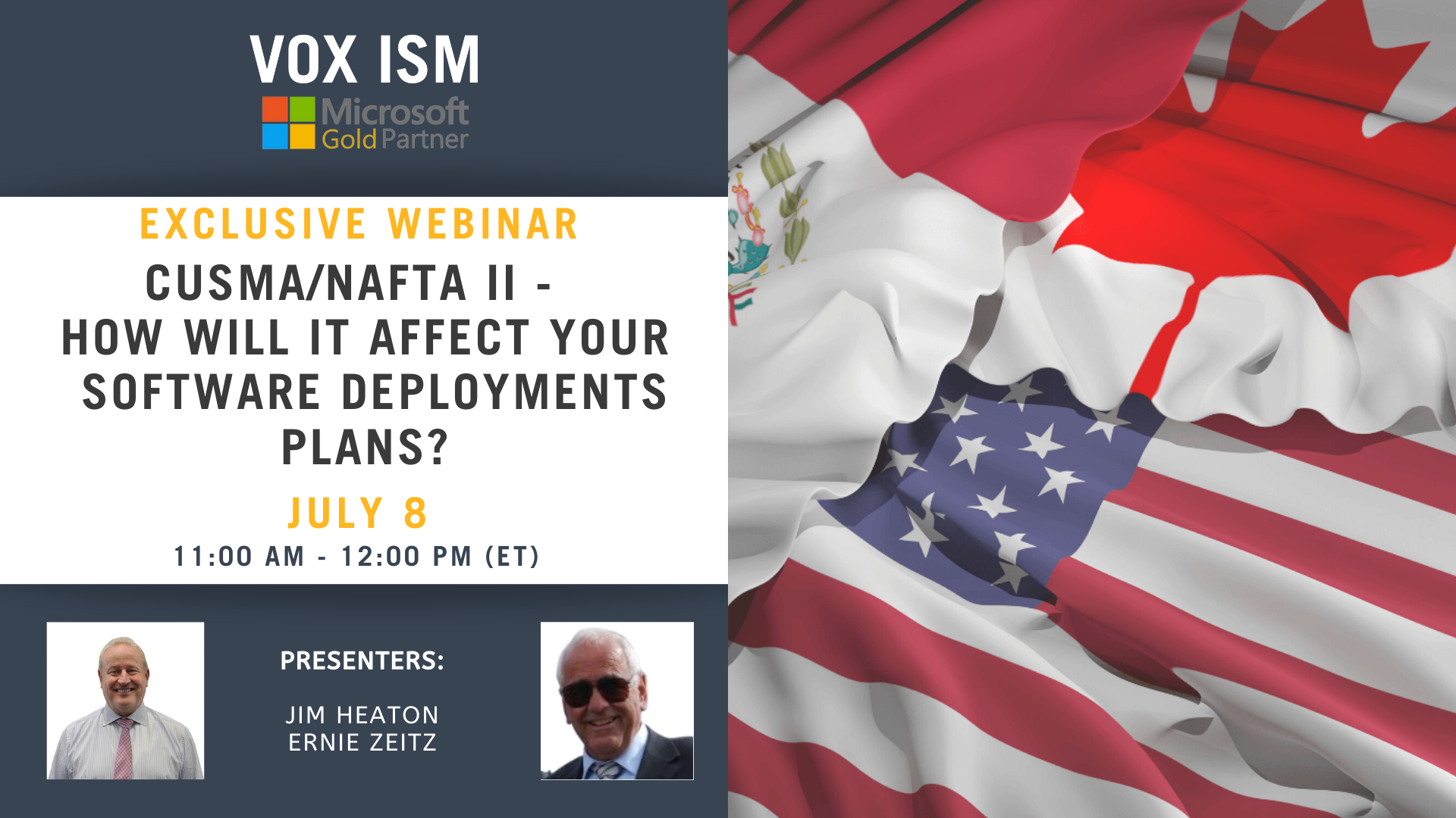 CUSMA /NAFTA II - How will it affect your software deployments plans? - July 8 - Webinar VOX ISM