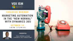 "Marketing Automation in the ""New Normal"" with Dynamics 365 - October 14 – Webinar"