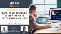 Take your business to new heights with Dynamics 365 - March 10 - Webinar