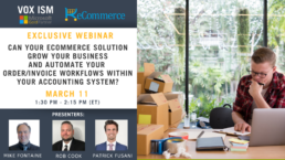 Can your eCommerce solution grow your business and automate your order/invoice workflows within your Accounting System? - March 11 - WebinarCan your eCommerce solution grow your business and automate your order/invoice workflows within your Accounting System? - March 11 - Webinar