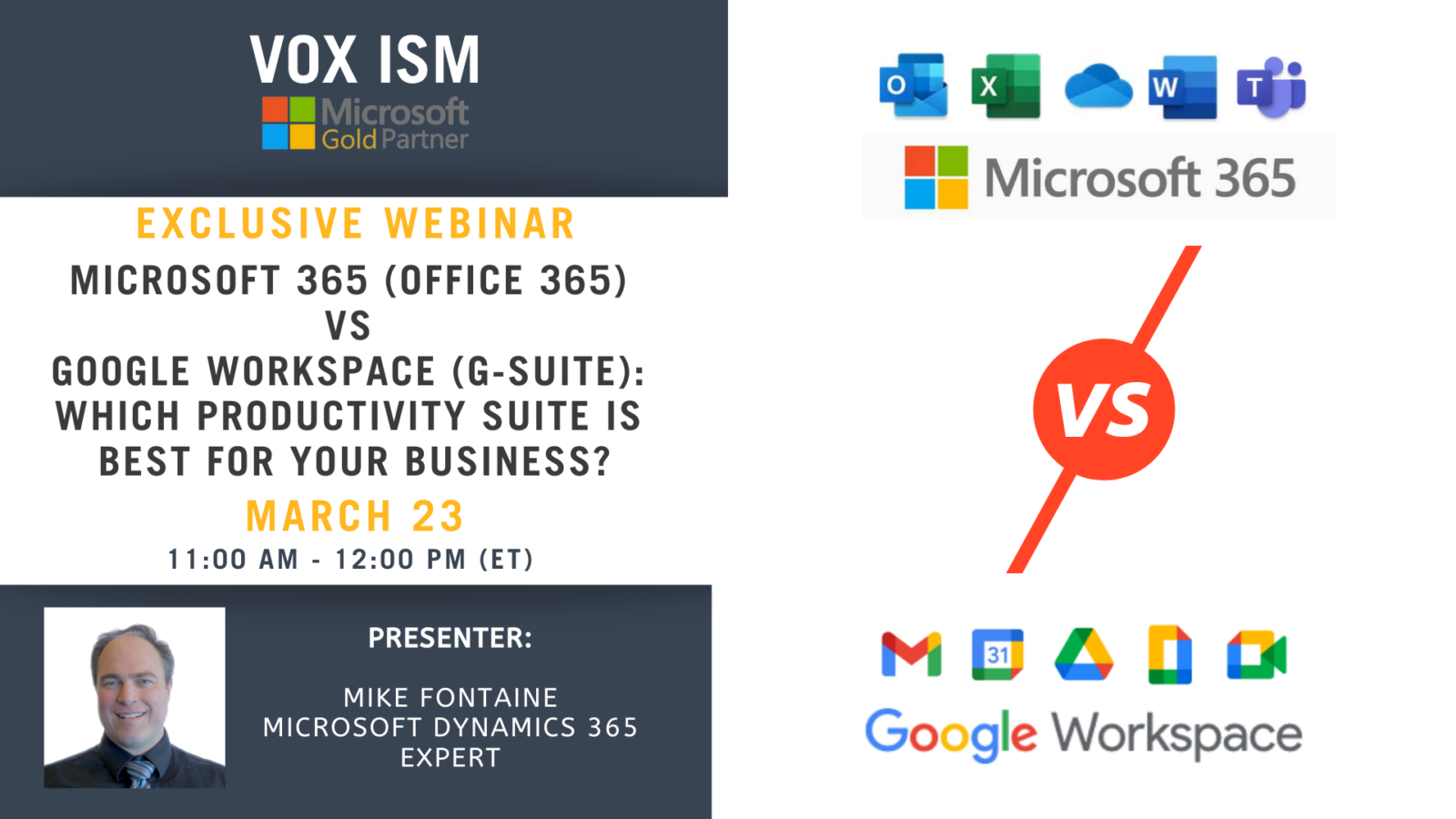 Microsoft 365 (formerly Office 365) vs Google Workspace (formerly G-suite): Which productivity suite is best for your business? - March 23 - Webinar