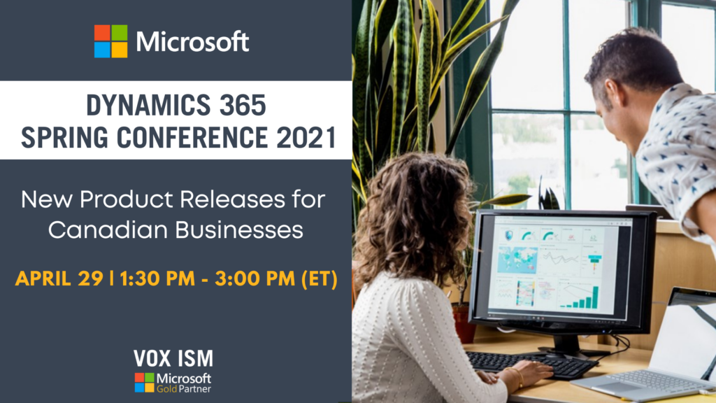 Microsoft Dynamics 365 Spring Conference - New Product Releases for Canadian Businesses - April 29