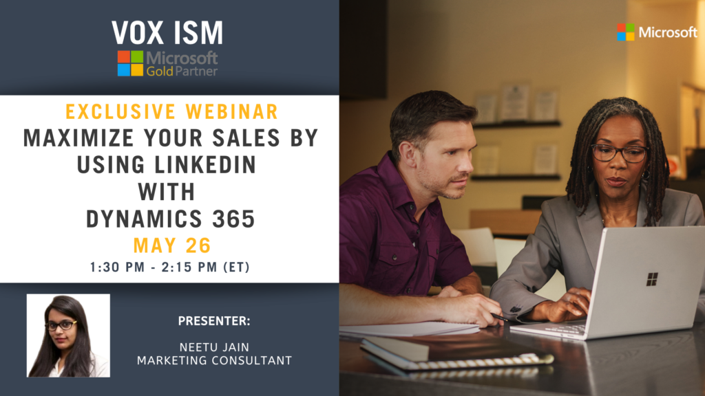 Maximize Your Sales By Using LinkedIn With Dynamics 365 - May 26 - Webinar