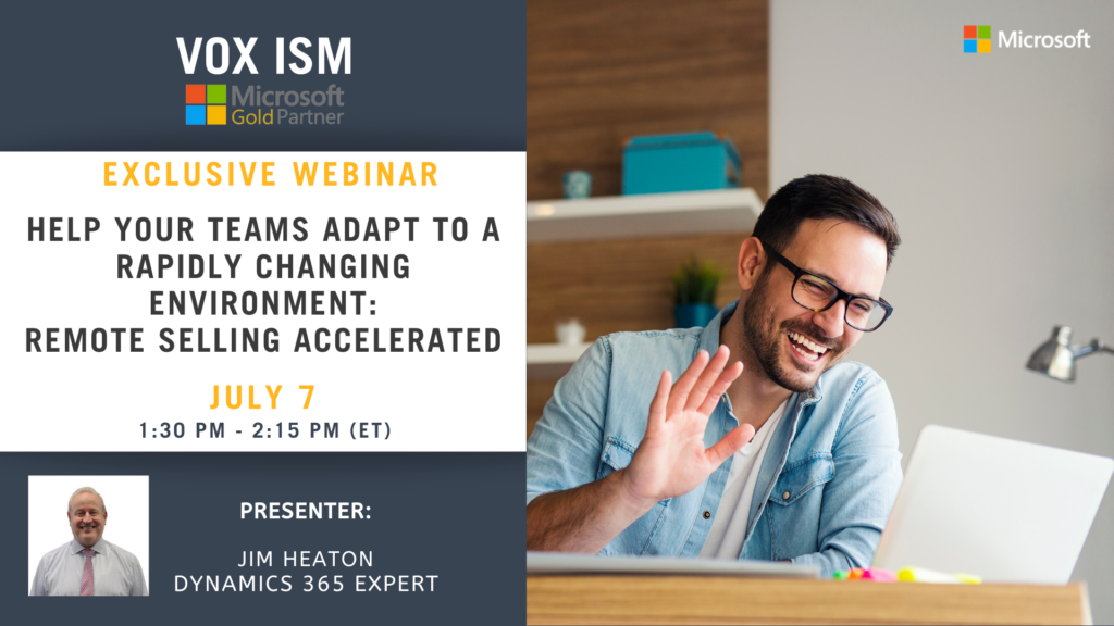 Help Your Teams Adapt to a Rapidly Changing Environment – Remote Selling Accelerated - July 7 - Webinar